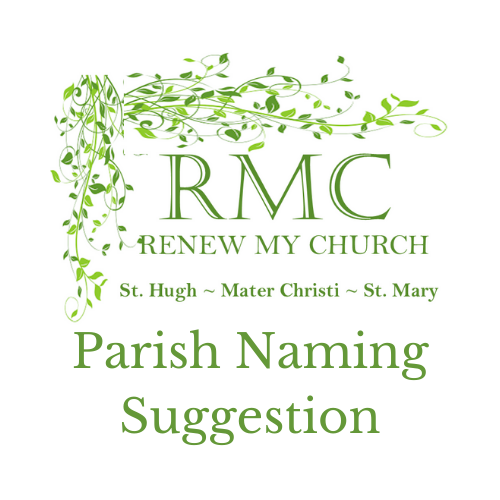 RMC Parish Naming Suggestion