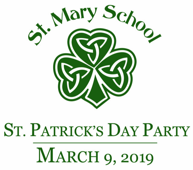 St. Mary School St. Patrick's Day Party - March 9, 2019